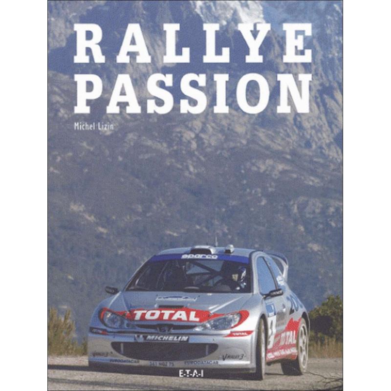 Rallye Passion / Michel Lizin / Edition ETAI-9782726886120