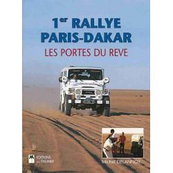1er Rallye Paris-Dakar Les portes du rêve Librairie Automobile SPE 9782360591046