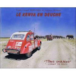 LE KENYA EN DEUCHE ( CITROEN 2CV ) Librairie Automobile SPE 9782918263166