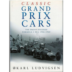 CLASSIC GRAND PRIX CARS - The front-engined Formula 1 ERA 1906 - 1960 Librairie Automobile SPE 9780750921893