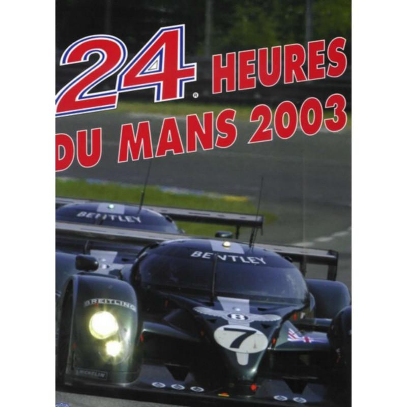 24 HEURES DU MANS 2003 Librairie Automobile SPE 9782847070293