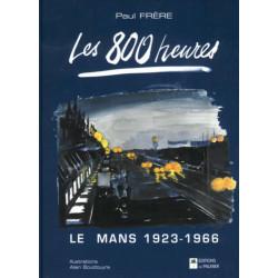 LES 800 HEURES - LE MANS de 1923 à 1966 Librairie Automobile SPE 9782914920537