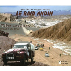 LE RAID ANDIN - CARNETS DE RAID Librairie Automobile SPE 9782914920612