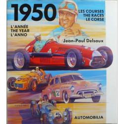 1950 - L'ANNÉE , LES COURSES Librairie Automobile SPE 9788879600293