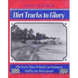 DIRT TRACKS TO GLORY Librairie Automobile SPE 9780912697048