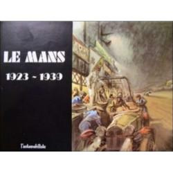 LE MANS 1923-1939 L'AUTOMOBILISTE Librairie Automobile SPE MANS23-39