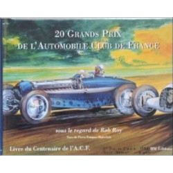20 GRANDS PRIX DE L'AUTOMOBILE CLUB DE FRANCE Librairie Automobile SPE 9782903104108