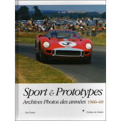 SPORT et PROTOTYPES de 1960 à 1969 (Tome2) ARCHIVES PHOTOS Librairie Automobile SPE 9782914920872