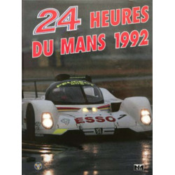 24 HEURES DU MANS 1992 Librairie Automobile SPE 9782865191161