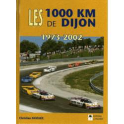 LES 1000 KM DE DIJON de 1973 à 2002 Librairie Automobile SPE 9782914920513