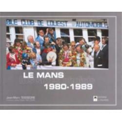 LE MANS INSTANTS CHOISIS 1980-1989 Librairie Automobile SPE 9782914920599