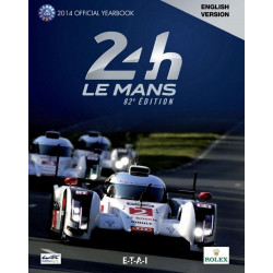 24 LE MANS HOURS 2014 - OFFICIAL YEARBOOK Librairie Automobile SPE 25769