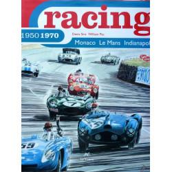 RACING 1950-1970 - MONACO-LE MANS-INDIANAPOLIS Librairie Automobile SPE 9782840450054