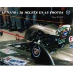 LE MANS 24 HEURES EN 48 PHOTOS Librairie Automobile SPE 9782951928305