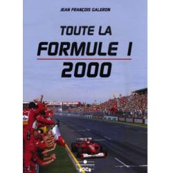 TOUTE LA FORMULE 1 - 2000 Librairie Automobile SPE 9782940125432