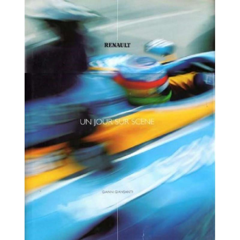 RENAULT - UN JOUR SUR SCÈNE Librairie Automobile SPE 9788888672014