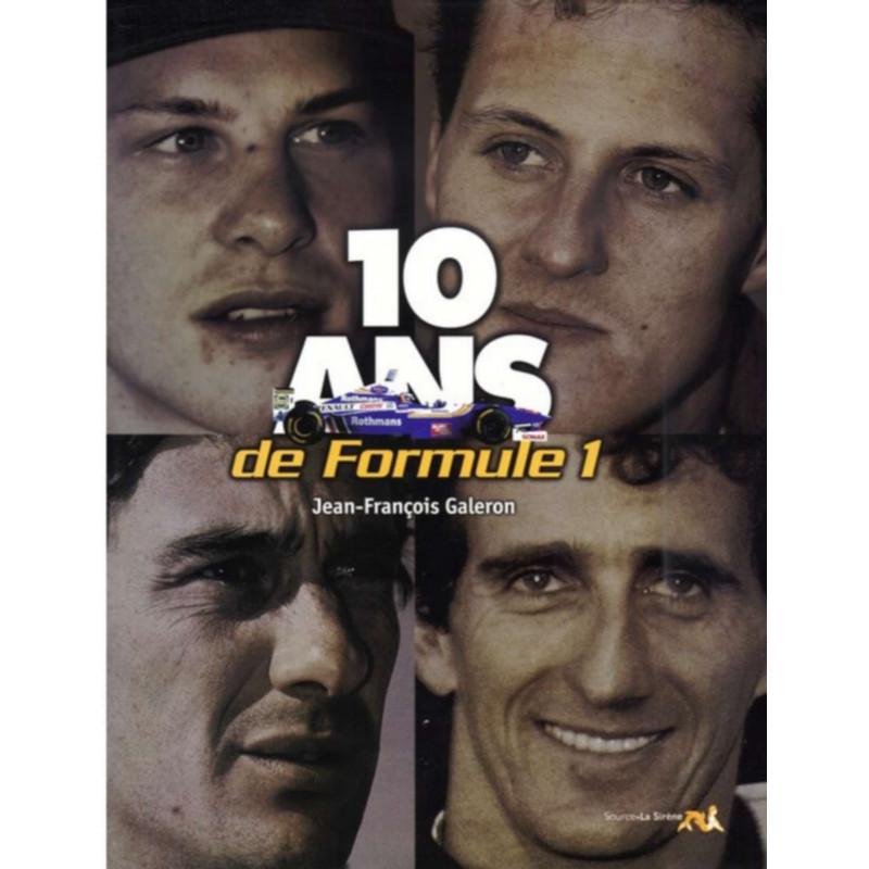 10 ANS DE FORMULE 1 Librairie Automobile SPE 9782884610124