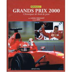 GRANDS PRIX FORMULE 1 2000 - CHRONIQUES DE BORD DE PISTE Librairie Automobile SPE 9782702131411