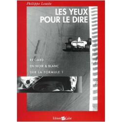 LES YEUX POUR LE DIRE Librairie Automobile SPE 9782910547004