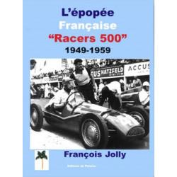 RACER 500 de 1949 à 1959 - ÉPOPÉE FRANÇAISE Librairie Automobile SPE 9782914920827