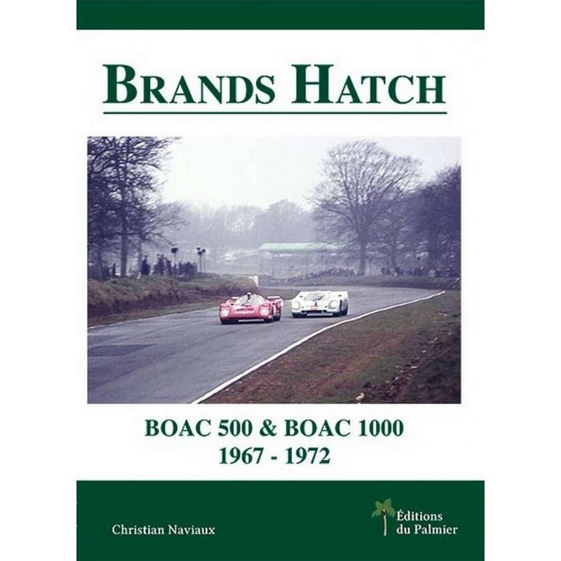 BRANDS HATCH - BOAC 500 & BOAC 1000 1967-1972 Librairie Automobile SPE 9782360590643