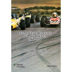 LES ANNÉES FABULEUSES DE LA FORMULE 3 de 1964 à 1970 Librairie Automobile SPE P189