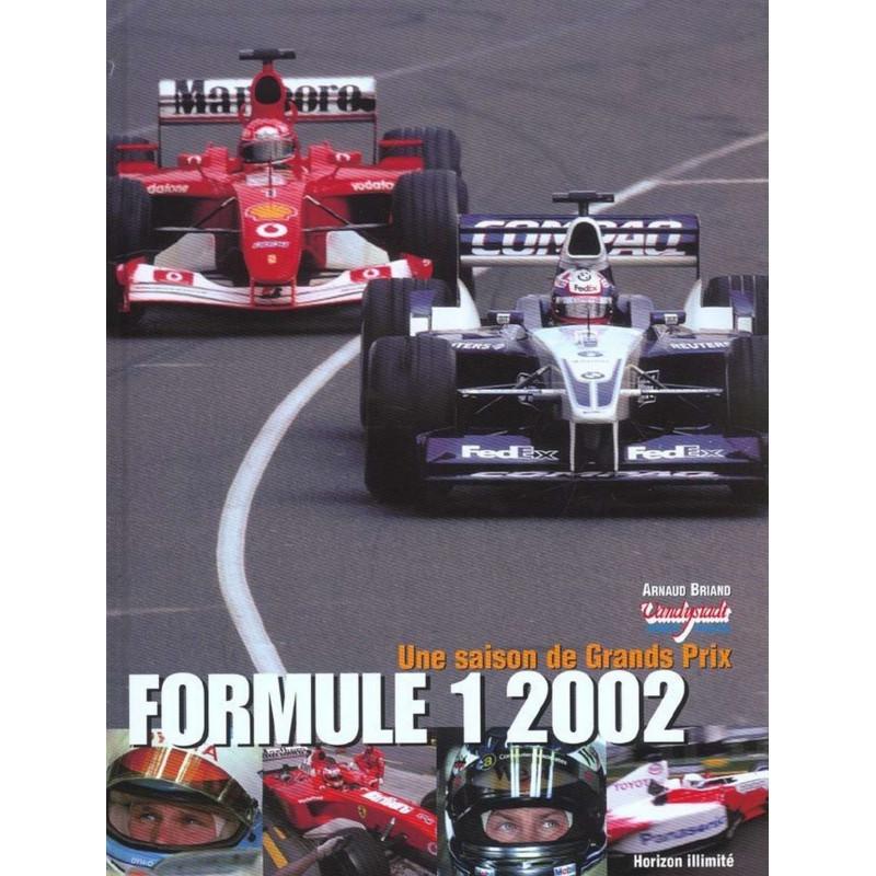 FORMULE 1 - 2002 / UNE SAISON DE GRANDS PRIX Librairie Automobile SPE 9782847870022