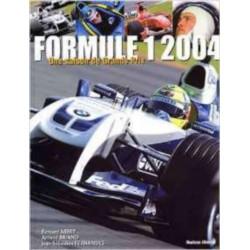 FORMULE 1 - 2004 / UNE SAISON DE GRANDS PRIX Librairie Automobile SPE SAI04