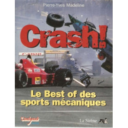 CRASH ! -  LE BEST OF DES SPORTS MÉCANIQUES Librairie Automobile SPE 9782840451297