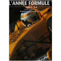 L'ANNEE FORMULE 1 2003-2004 Librairie Automobile SPE 9782847070347