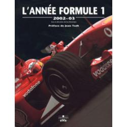 L'ANNEE FORMULE 1 2002-2003 Librairie Automobile SPE 9782847070118