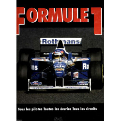 FORMULE 1 - TOUS LES PILOTES - TOUTES LES ÉCURIES - TOUS LES CIRCUITS ( 1996 ) Librairie Automobile SPE 9782905146984