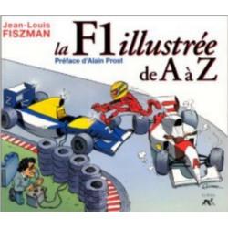 LA F1 ILLUSTRÉE DE A À Z Librairie Automobile SPE 9782840450634