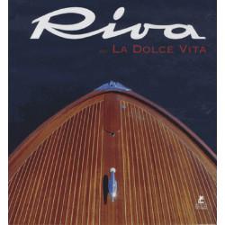 RIVA OU LA DOLCE VITA Librairie Automobile SPE 9782809910544