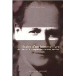 GEORGES PAULIN ITINÉRAIRE D'UN HOMME LIBRE Edition SPE Barthelemy 9782912838254