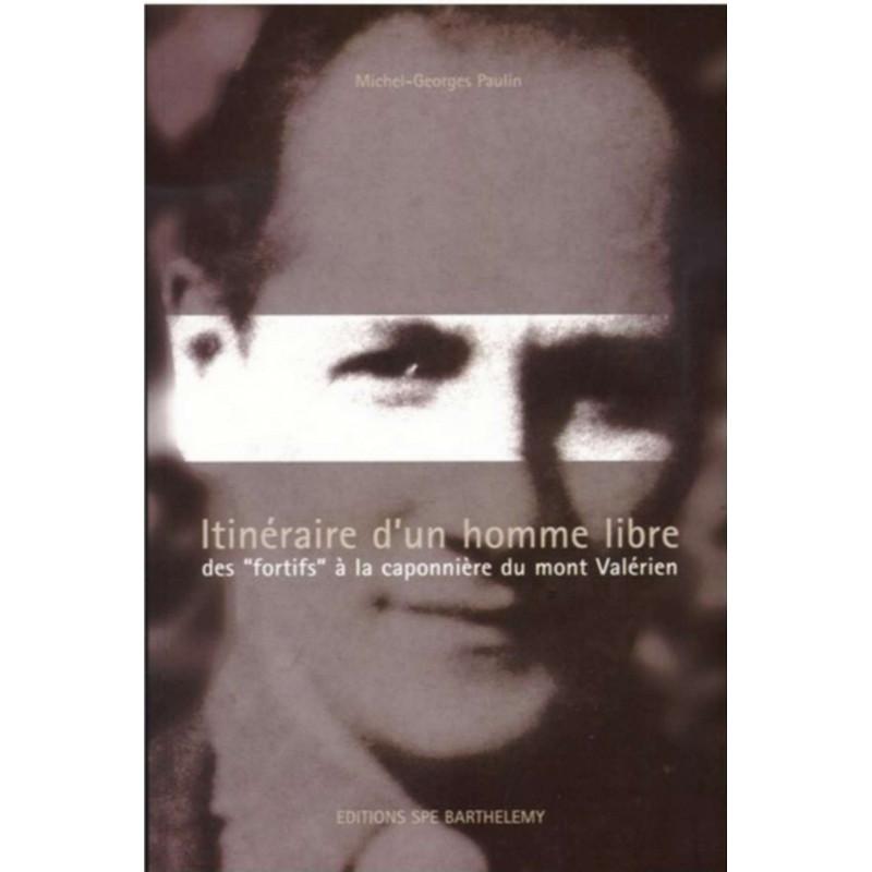 GEORGES PAULIN ITINÉRAIRE D'UN HOMME LIBRE Edition SPE Barthelemy Librairie Automobile SPE 9782912838254
