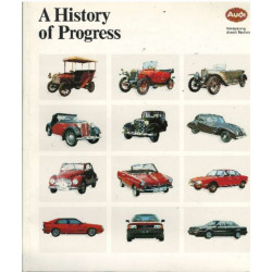 AUDI A HISTORY OF PROGRESS Librairie Automobile SPE AUDI A HISTORY