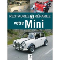 RESTAUREZ RÉPAREZ VOTRE MINI - ETAI Librairie Automobile SPE 9791028301118