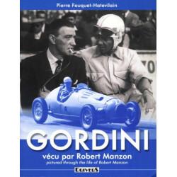 GORDINI VÉCU PAR ROBERT MANZON Librairie Automobile SPE 9782952049177