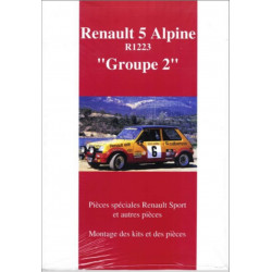RENAULT 5 ALPINE R1223 GROUPE 2 , MONTAGE DES KITS ET DES PIÈCES Librairie Automobile SPE P134