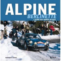 ALPINE BERLINETTE L'ICONE DES ANNÉES BLEUES Librairie Automobile SPE 9782726895757