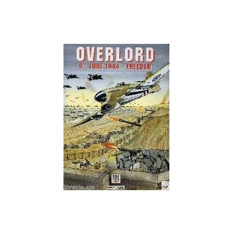 Overlord 6 June 1944 - Freedom Librairie Automobile SPE 9782841500024