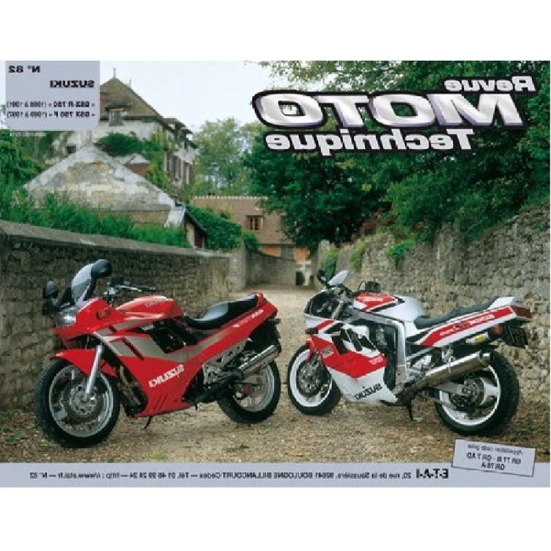 REVUE MOTO TECHNIQUE SUZUKI GSX-F 750 de 1989 à 1997 - RMT 82 Librairie Automobile SPE 9782726891001