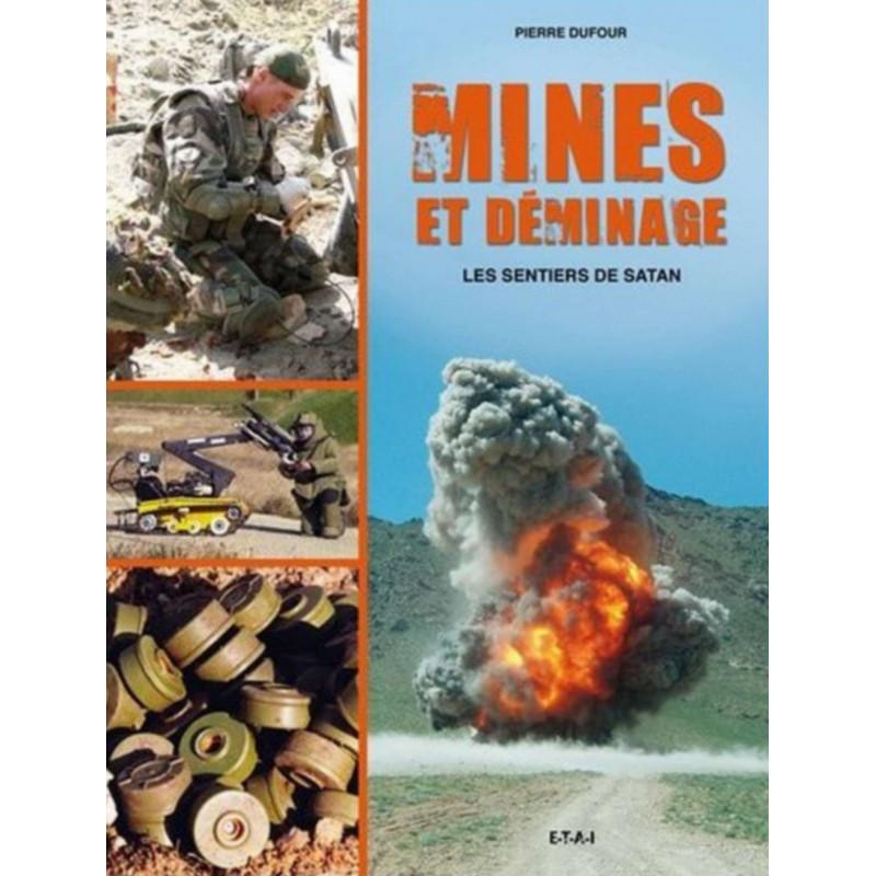MINES ET DÉMINAGES - LES SENTIERS DE SATAN Librairie Automobile SPE 9782726889909