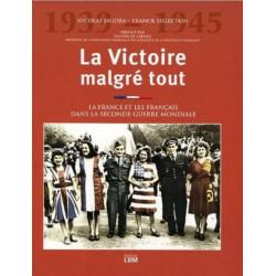 La victoire malgré tout / Nicolas Jagora, Franck Segrétain / Edition LBM-9782915347395