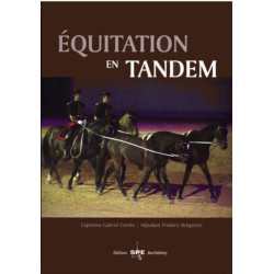 EQUITATION EN TANDEM Edition SPE Barthelemy Librairie Automobile SPE 9782912838407