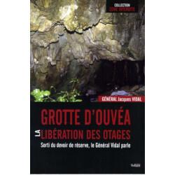 Grotte d 'Ouvea Libération des Otages Edition SPE Barthelemy 9782359600131