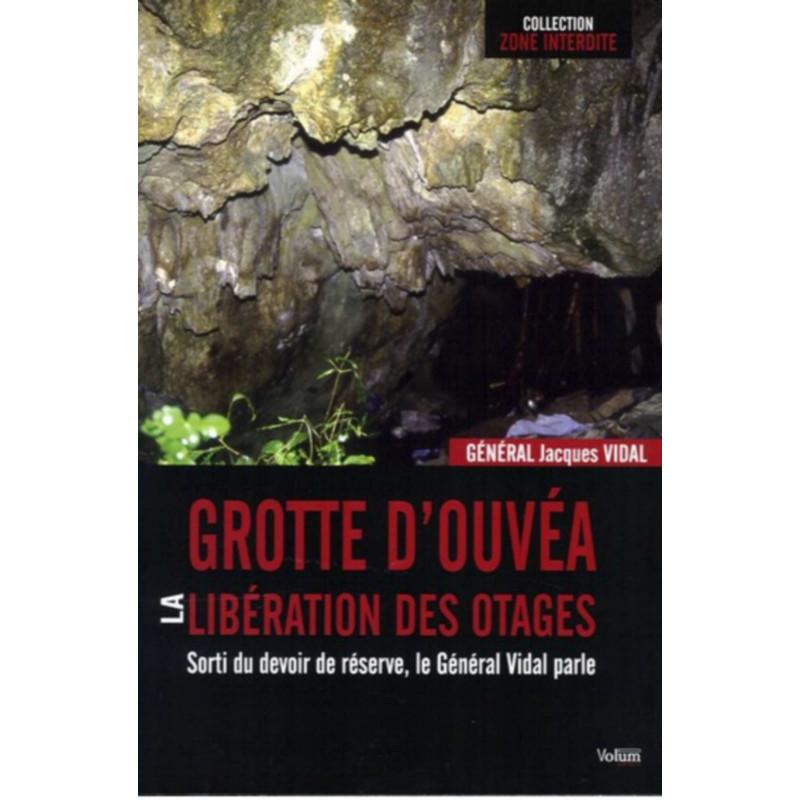 Grotte d 'Ouvea Libération des Otages Edition SPE Barthelemy Librairie Automobile SPE 9782359600131