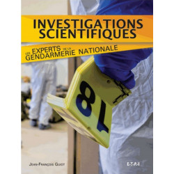 INVESTIGATIONS SCIENTIFIQUES - GENDARMERIE NATIONALE Librairie Automobile SPE 9782726897157