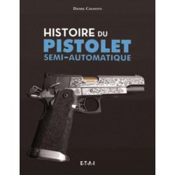HISTOIRE DU PISTOLET SEMI-AUTOMATIQUE Librairie Automobile SPE 25939